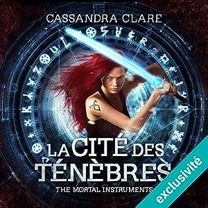La cité des ténèbres (The Mortal Instruments 1)