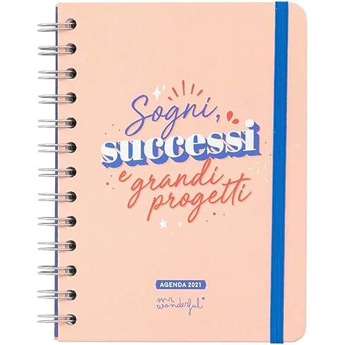 Mr. Wonderful Agenda classica piccola 2021 Vista settimanale - Sogni, successi e grandi progetti