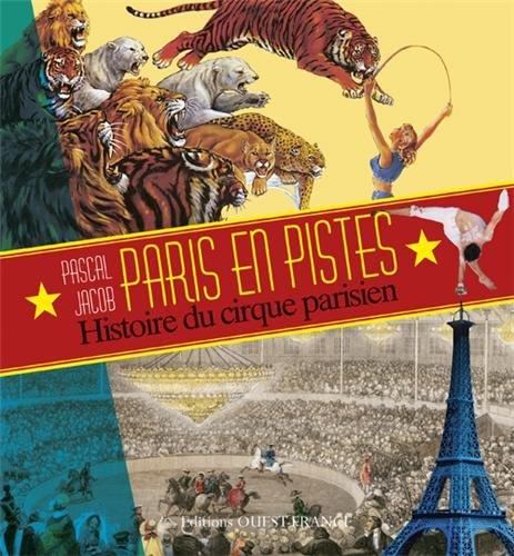 paris-en-pistes-hist-du-cirque-ds-la-ville-lumiere