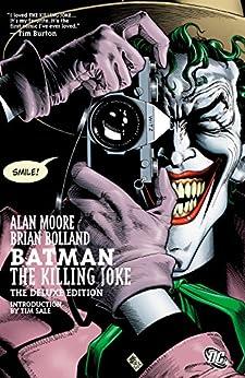 Batman: The Killing Joke (Deluxe Edition) by [Moore, Alan, Bolland, Brian]