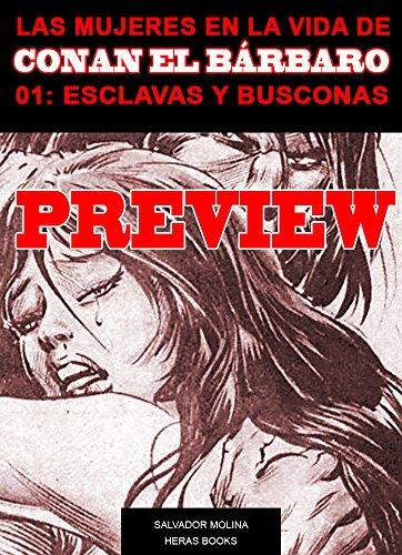 PREVIEW  de LAS MUJERES EN LA VIDA DE CONAN EL BÁRBARO 01: ESCLAVAS Y BUSCONAS