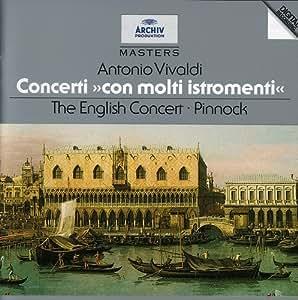 Vivaldi: Concerti 'con molti istromenti' /Pinnock