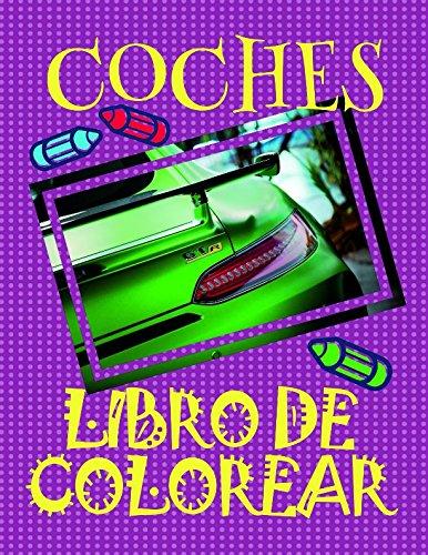 Libro de Colorear Coches ✎: Libro de Colorear Carros Colorear Niños 3-9 Años! ✌ par Alexandr Martin