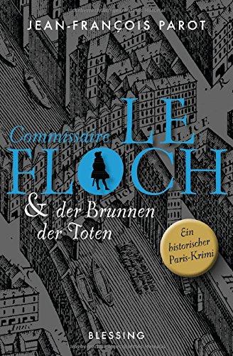 Buchseite und Rezensionen zu 'Commissaire Le Floch und der Brunnen der Toten:' von Jean-François Parot