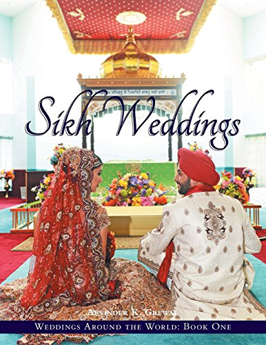 Weddings Around the World One: : Sikh Weddings por Arvinder K Grewal