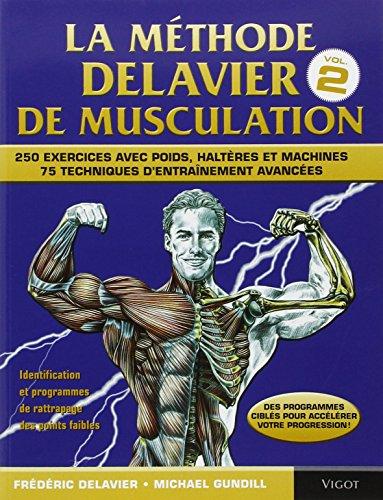 La méthode Delavier de musculation, volume 2 par Frédéric Delavier