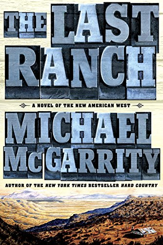 the-last-ranch-a-novel-of-the-new-american-west-the-american-west-trilogy