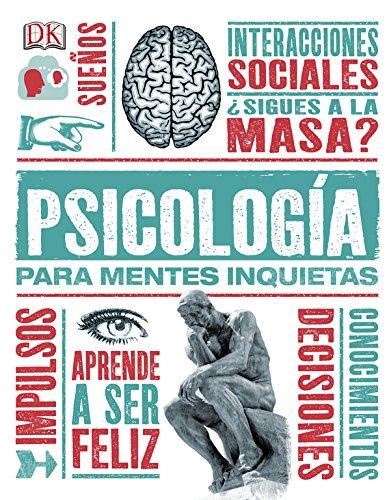 Psicología Para Mentes Inquietas (CONOCIMIENTO)
