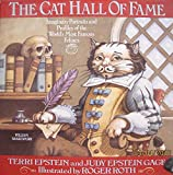 The Cat Hall of Fame: Imaginary Portraits and Profiles of the World's Most Famous Felines by Terri Epstein (1994-10-02)
