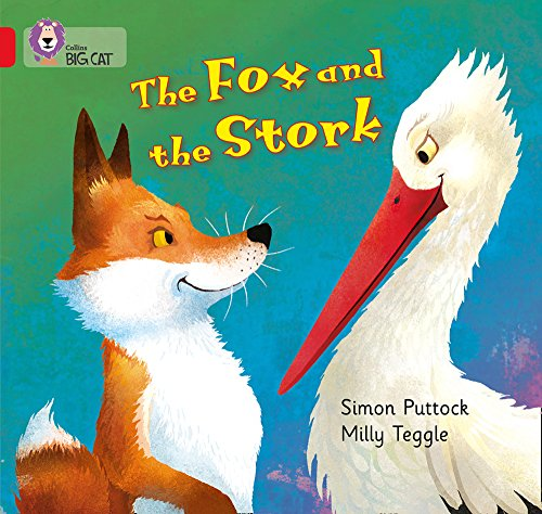 The Fox and the Stork: Band 02A/Red A (Collins Big Cat)