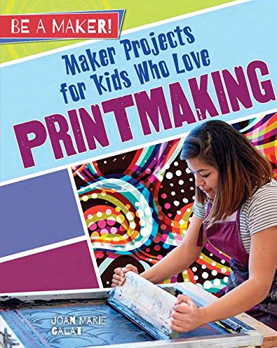 maker-projects-for-kids-who-love-printmaking