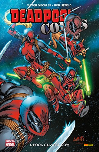 Deadpool Corps Vol. 1: A-Pool-Calypse Now par Victor Gischler