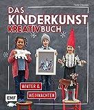 Das Kinderkunst-Kreativbuch - Winter und Weihnachten - Claudia Schaumann