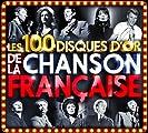 Disques D'Or De La Chanson Francaise