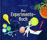 Das Experimente-Buch: 12 x machen, staunen, lernen -