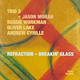 Refraction / Breakin' Glass