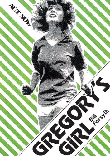 Gregory's Girl: Play (Act Now) por Bill Forsyth