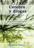 Cerebro y drogas (Spanish Edition)