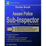 Guide Book to Assam Police Sub-Inspector (Un-armed Branch, Male & Female, English) Recruitment Exam