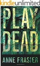 Play Dead (Elise Sandburg Book 1) (English Edition)