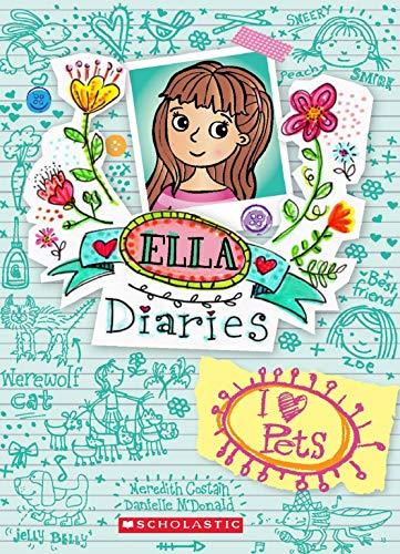 Ella Diaries #3: I Heart Pets