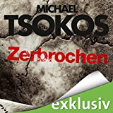 Zerbrochen (True-Crime-Thriller 3) (audio edition)