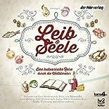 Leib & Seele: Eine kulinarische Reise durch die Weltliteratur. Anthologie hier kaufen