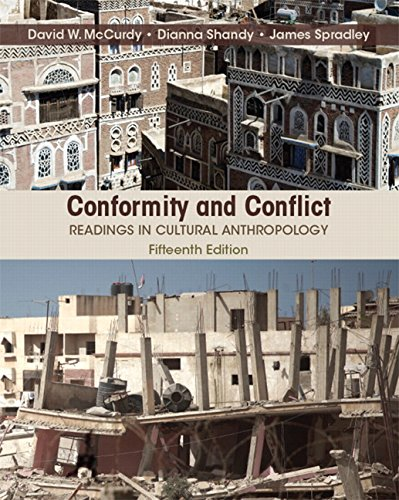 Conformity and Conflict: Readings in Cultural Anthropology Plus New Mylab Anthropology for Cultural Anthropology -- Access Card Package