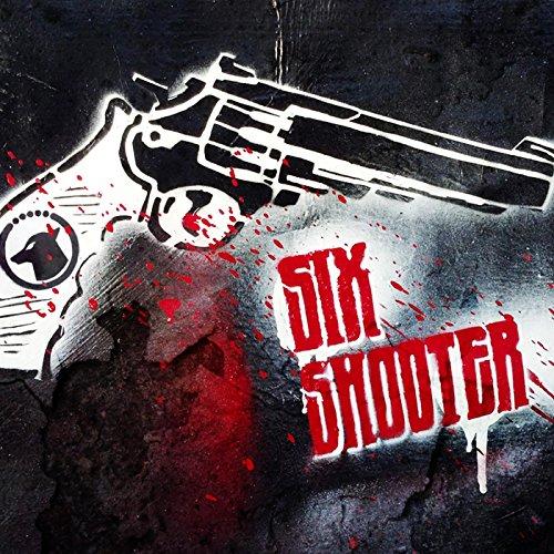 Six Shooter -