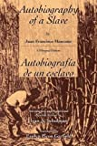 The Autobiography of a Slave: Autobiografia de un Esclavo (Latin American Literature & Culture)