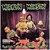 Portrait Of An American Family by Marilyn Manson (2003) Audio CD