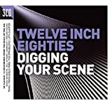 Twelve Inch Eighties - Digging Your Scene