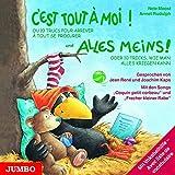 C'est tout à moi! CD: Spielerisch Französisch lernen mit dem kleinen frechen Raben!