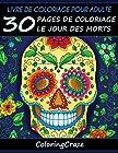 Livre de coloriage pour adulte - 30 pages de coloriage le Jour des morts, Série de livre de coloriage pour adulte par ColoringCraze