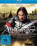 Bilder : Alexander - Der Kreuzritter