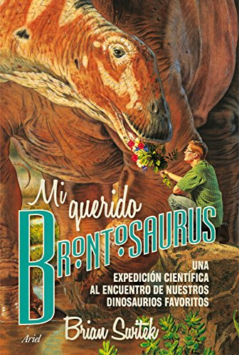 Mi querido Brontosaurus por Brian Switek