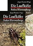 Die Laufkäfer Baden-Württembergs - Jürgen Trautner