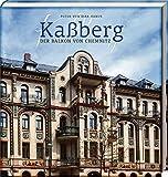 Kaßberg - Der Balkon von Chemnitz: Fotos von Dirk Hanus - Matthias Zwarg