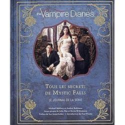 Vampire Diaries, tous les secrets de Mystic Falls : Journal d'une série
