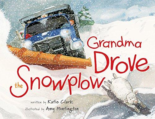 Grandma Drove the Snowplow (English Edition)