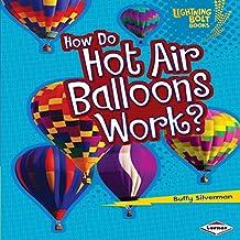 How Do Hot Air Balloons Work?