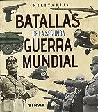 Batallas de la Segunda Guerra Mundial (Militaria)