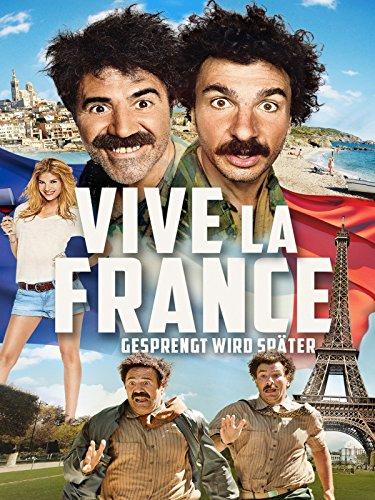 Vive la France - Gesprengt wird später