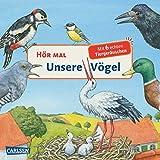 Hör mal: Unsere Vögel