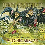 Witches Abroad: (Discworld Novel 12) (Discworld...