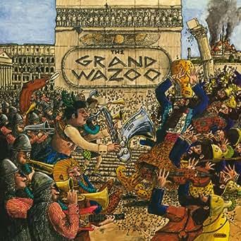 The Grand Wazoo Von Frank Zappa Bei Amazon Music Amazon De