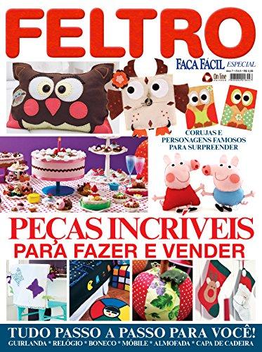 Faça Fácil Especial 06 – Feltro (Portuguese Edition)