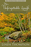 Her Unforgettable Laugh: A Pride and Prejudice Variation, (Her Unforgettable Laugh Series Book I) (English Edition)