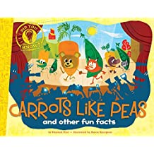 Carrots Like Peas: and other fun facts (Did You Know?) (English Edition)