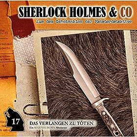 Sherlock Holmes & Co - Das Verlangen zu töten (Folge 17)
